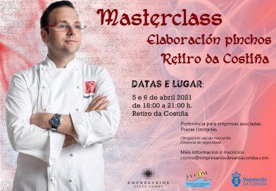 MASTERCLASS ELABORACIÓN de PINCHOS RETIRO DA COSTIÑA